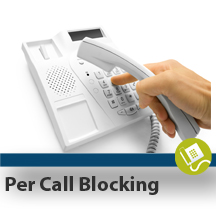 Per Call Blocking