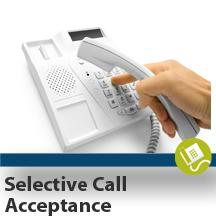 Selective Call Acceptance